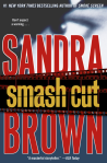 Smash Cut. Sandra Brown.