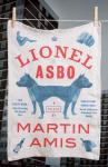 Lionel Asbo. Martin Amis.