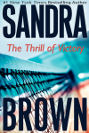 The Thrill of Victory. Sandra Brown.