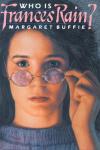 Who is Frances Rain? Margaret Buffie.