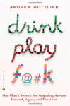 Drink Play F@#k