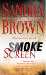 Smoke Screen. Sandra Brown.