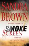 Smoke Screen. Sandra Brown.