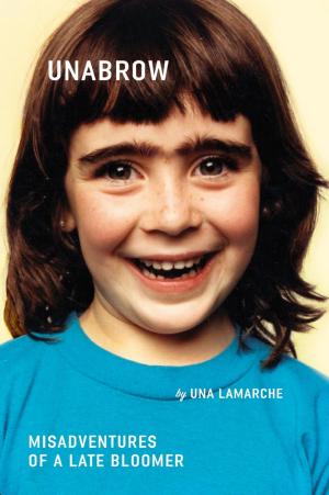 Unabrow. Una LaMarche.