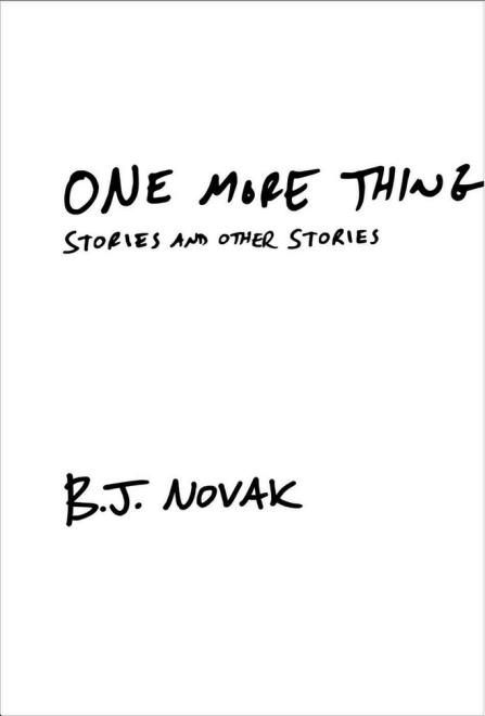 OneMoreThing.BJNovak
