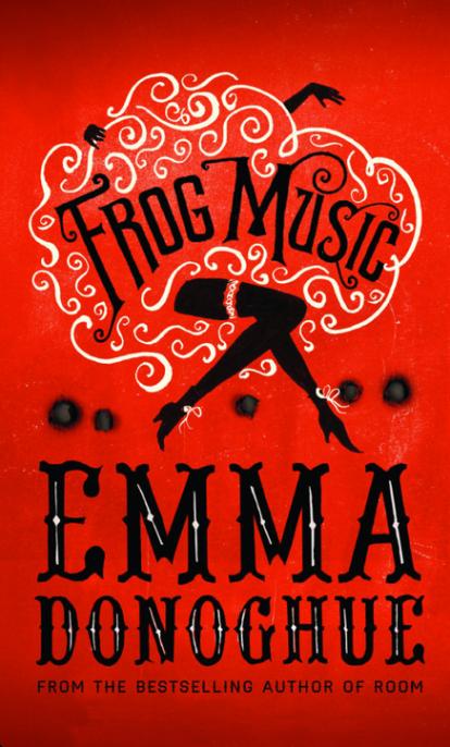 FrogMusic.EmmaDonoghue