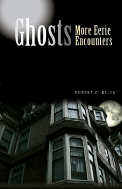 Ghosts.MoreEerieEncounters