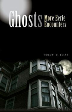 Ghosts.MoreEerieEncounters