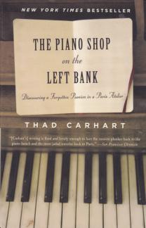 PianoShopontheLeftBank.ThadCarhart